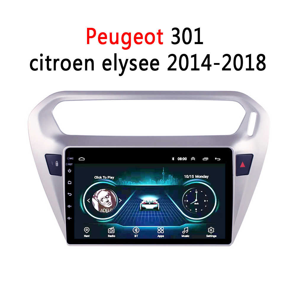 Radio Multimedia Player De Vídeo do carro Para Peugeot 301 Citroen Elysee 2014-2018 Navegação do GPS do Android 8.1 HD 9 polegada