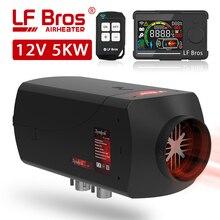 Lf Bros Auto Heater 12V Air Diesel Heater 5KW Autonome Heater Lcd Groot Scherm Knop Schakelaar Voor Suv, rv, Magazijn