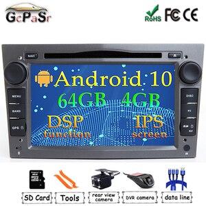 DSP 4G Android 10 2 DIN CAR GPS for opel Vauxhall Astra H G J Vectra Antara Zafira Corsa Vivaro Meriva Veda DVD PLAYER