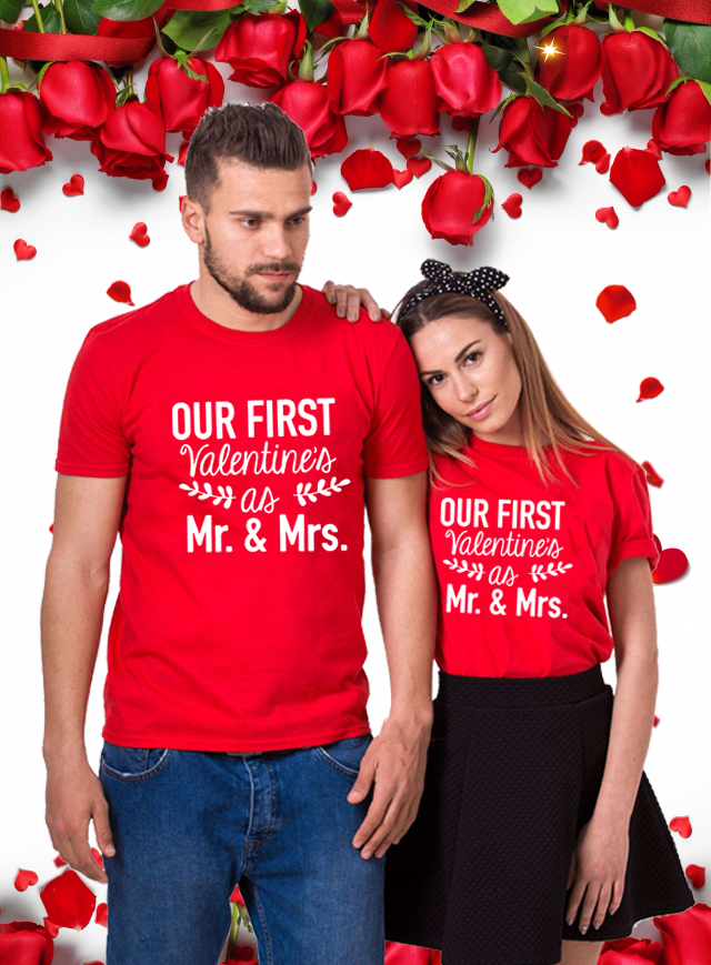 Our First Valentines As Mr Mrs Sweet Couple T Shirt Valentine S Day Shirt Holiday Shirts Fashion Casual Lover Tees Clothes T Shirts Aliexpress