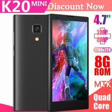 Оригинальные K20 мини 4G lte четырехъядерные смартфоны 8 Мп разблокированные Android Мобильные телефоны 720P HD MTK смартфоны