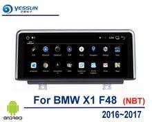 Reproductor estéreo de Audio y vídeo Multimedia Android para coche para BMW X1 F48 2016 ~ 2017 Radio para coche sistema de navegación GPS pantalla HD