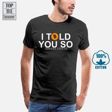 Bitcoin eu te disse tão divertido t camisa hodl para a lua btc camiseta s-xxl