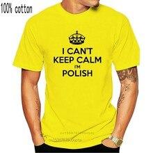Eu não posso manter a calma eu sou polonês engraçado dos homens t camisa humor presente polónia varsóvia tela personalizada impresso camiseta