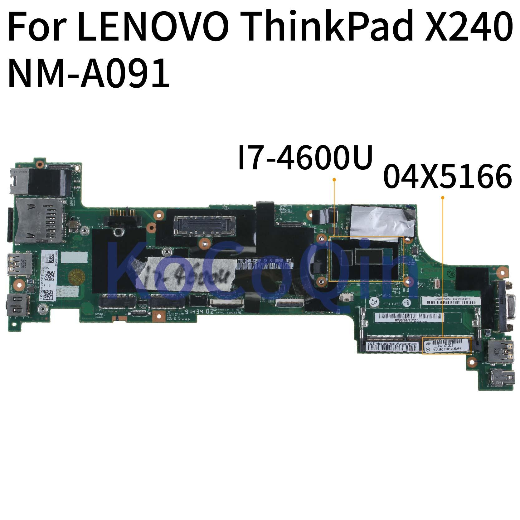 KoCoQin Laptop Motherboard For LENOVO ThinkPad X240 I7-4600U Mainboard 04X5166 04X5178 VIUX1 NM-A091