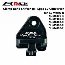 ZRACE, XTR XT SLX DEORE Clamp Band shifter to I-Spec EV converter, for SL-M9100 M8100 M7100 M6100 M5100 M4100