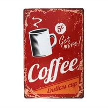 Obtener más café Vintage Retro hojalata signo divertido humor nuevo abierto 24 horas cartel de Metal