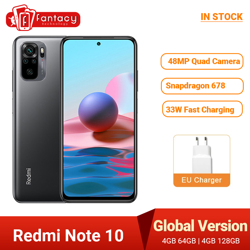 В наличии глобальная версия Xiaomi Redmi Примечание 10 Смартфон Snapdragon 678 активно-матричные осид дисплеем 48MP Quad Camera 33 Вт мобильного телефона 4 Гб 128 к...