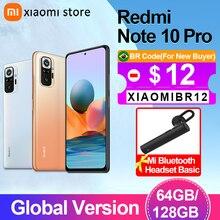 Xiaomi redmi nota 10 pro 6gb 64gb/128gb smartphone versão global 108mp câmera snapdragon 732g 120hz amoled exibição