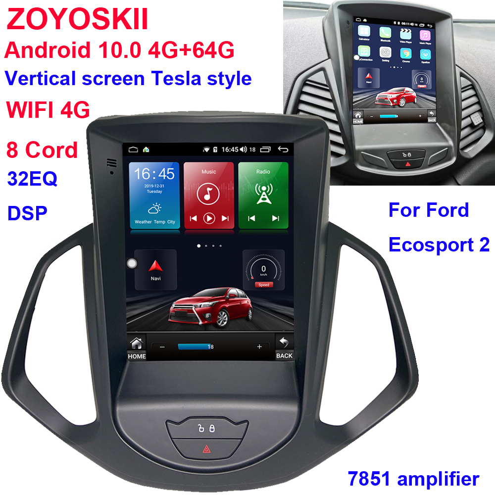 ZOYOSKII Android 9.0 10 10.4 Inch IPS Vertical Screen Car Gps Multimedia Radio Bt Navigation Player For Ford EcoSport 2013-2017