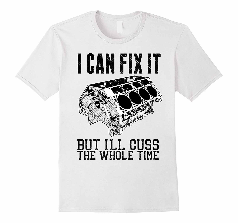 2019 Горячая Распродажа модная футболка с надписью I Can Fix It but I'll Cuss смешная
