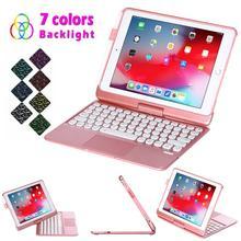 For iPad Air 2 iPad Pro 9.7 iPad 9.7 2017 2018 USA Keyboard Case with Touchpad 7 Color Backlit Bluetooth Keyboard Tablet Cover keyboard case for ipad 9 7 2017 2018 air 2 pro 9 7 cover for ipad mini 4 5 7 9 shell for ipad air 3 2019 pro 10 5 case keyboard