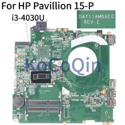 KoCoQin Laptop płyta główna do hp Pavillion 15 P SR1EN i3 4030U płyty głównej płyta główna DAY11AMB6E0 w Płyty główne do laptopów od Komputer i biuro na