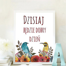 Polskie inspirujące cytaty obraz na płótnie drukuj z polski dzisiaj jest dobry dzień minimalistyczny ścienny sztuka dekoracyjna plakat salon