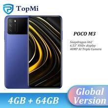 Versão global poco m3 smartphone 4gb 64gb snapdragon 662 octa núcleo 6.53