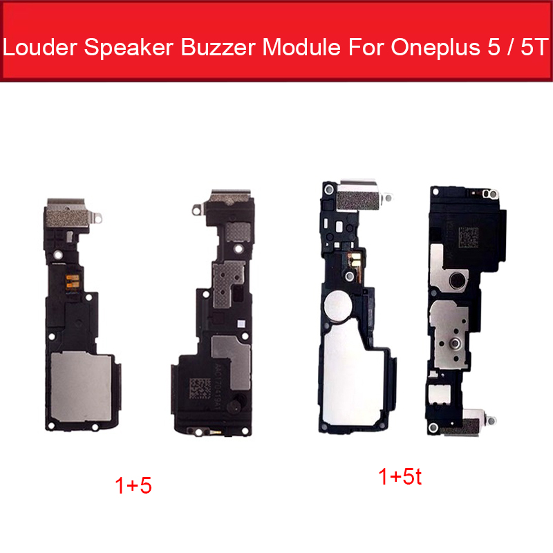 Loud Speaker Ringer For Oneplus 5 A5000 5T A5010 Lound Sound Module Loudspeaker Buzzer Module Repair Parts Hight Quality