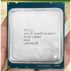 Intel Xeon E5 2667 v2 E5-2667V2 E5 8 2667V2 3.3Ghz Core 16 Tópicos SR19W 25MB de Cache 130W Processador Adequado para x79 Motherboard