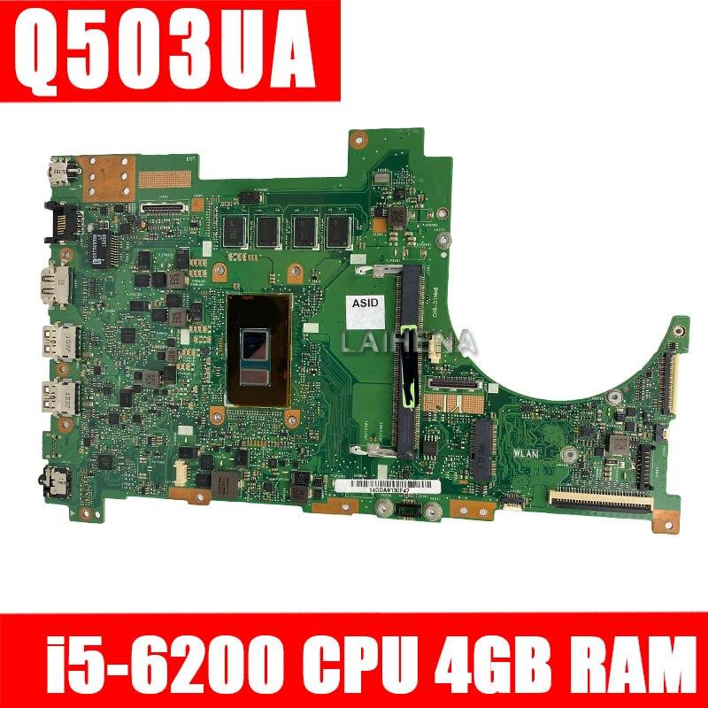 Q503UA Mainboard 4GB RAM I5-6200U  Q503UA Motherboard For ASUS Q503UA Q503U Q503 Laptop Motherboard  Mainboard