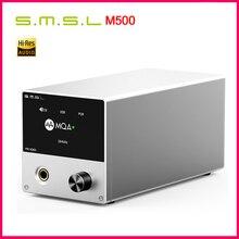 SMSL M500 ĐẮC Headphone AMP MQA ES9038PRO ES9311 XMOS XU 216 32bit 768kHz DSD512 Âm Thanh Hi res ĐẮC Tai Nghe bộ khuếch đại, trước đặt hàng