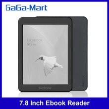 Likebook Mars 7,8 дюймов электронная книга читатель HD читатель 300PPI 2G + 16G Восьмиядерный с сенсорным экраном Carta 14 языков для чтения
