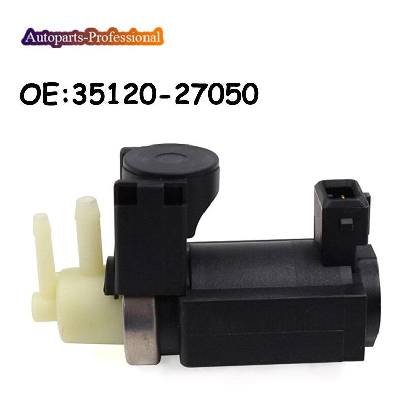 For Kia For Hyundai 35120-27050 3512027050 35120-2A900 Vaccum Turbo Boost Pressure Converter Solenoid Valve