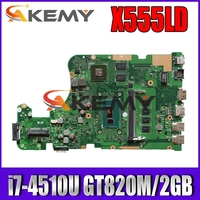 PARA ASUS X555LD X555LN K555L F555L Laptop motherboard I7-4510U 4GB RAM REV.2.0 GT820M Gráfico Mainboard Teste boa