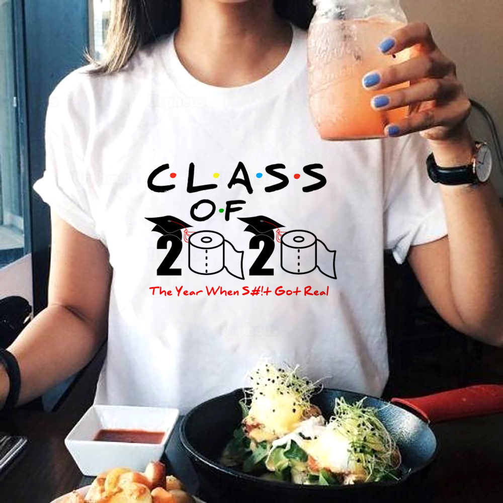 Class Of 2020 The Year When Shit Got Real Funny Graduation T Shirt For Class Of 2020 Gift Shirt
