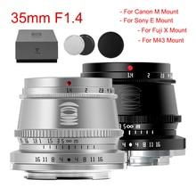 TTArtisan 35mm F1.4 APS C lente SONY E FUJI X Nikon Z Canon M Cámara lentes MF para Panasonic Olympus M4/3 Leica L montaje de cámara