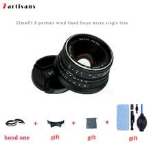 7 handwerker 25mm f 1,8 Prime Objektiv Für Spiegellose Kamera MILC Sony E Mount Canon EOS M Micro 4/3 FUJI FX Kameras A7 A7II A7R A7S
