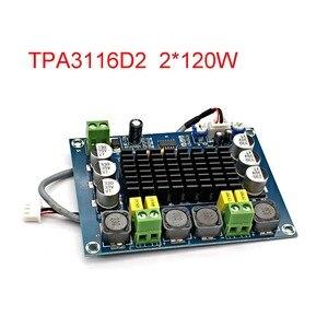 Image 1 - NEUE TPA3116 Dual kanal Stereo High Power Digital Audio Power Verstärker Bord TPA3116D2 Verstärker 2*120W Amplificador DIY