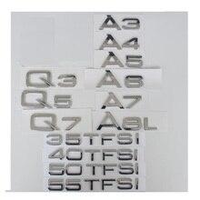 Chrome Letters for Audi A3 A4 A5 A6 A7 A8 A4L A6L A8L Q3 Q5 Q7 Q8 35TFSI 40TFSI 45TFSI 50TFSI 55TFSI TDI TFSI Emblems Badges автомагнитола audi a6l a4l q5 q7 a8l cd mp3 cd