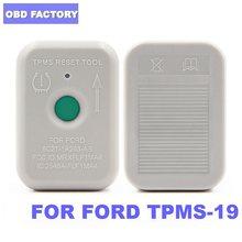Sistema de Mointor de presión de neumáticos TPMS 19, herramienta de programación de Sensor de reinicio para Ford 8C2Z-1A203-AB TPMS, reinicio, 2020