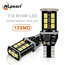 NLpearl 2x Signal Lamp T15 W16W Led Canbus Car Bulbs 12V 2835 SMD W16W LED 921 912 Backup Light Reverse Lamp White Red Yellow nlpearl 2x signal lamp 12v t15 led canbus bulbs super bright 24smd 3030 chips t15 w16w led auto backup lamp reverse lights white