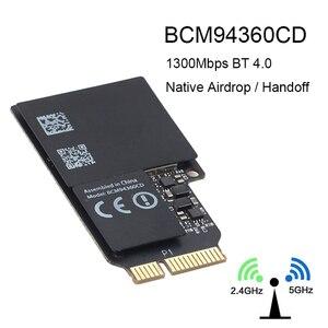 Image 1 - 1750 mb/s dwuzakresowe WiFi karta Bluetooth 2.4GHz/5GHz BT 4.0 Broadcom BCM94360CD moduł bezprzewodowy do Apple Hackintosh Mac OS