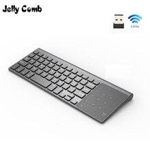 Jelly Comb teclado inalámbrico 2,4G con número, Touchpad, ratón, teclado numérico fino para Android, Windows, ordenador portátil, PC, TV Box