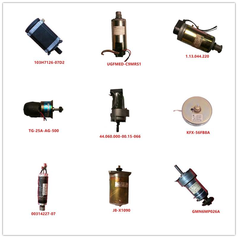 103H7126-07D2| UGFMED-C9MRS1| 1.13.044.220|TG-25A-AG-500|44.060.000-00.15-066|KFX-56FB8A|00314227-07|J8-X1090|GMN6MP026A Used