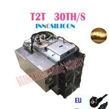 Б/у старый 80%-90% Innosilicon T2T 30T с БП Биткоин BTC BCH Майнер лучше чем Antminer S9 S11 S15 S17 T9+ T15 T17 WhatsMiner