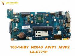 Oryginalny dla Lenovo 100 14IBY laptopa płyty głównej płyta główna w 100 14IBY N2840 AIVP1 AIVP2 LA C771P testowane dobry darmowy wysyłka w Płyty główne do laptopów od Komputer i biuro na