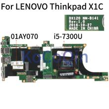 KoCoQin Laptop motherboard Für LENOVO Thinkpad X1C Core i5-7300U Mainboard SR340 NM-B141 01AY070