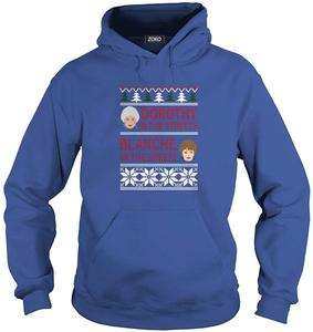 Дороти на улице Бланш в листах уродливая Рождественская Футболка Мужская и Женская толстовка с капюшоном