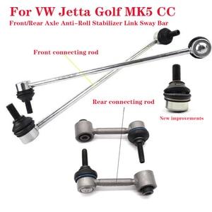 Front/Rear Axle Anti-Roll Stabilizer Link Sway Bar for V W Je tta Golf MK5 CC 1PCS NEW Fashion Car Styling Parts