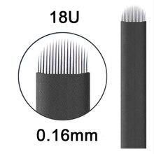 Laminas Tebori ננו 0.16mm 18 U צורה ננו Microblading מחט להב קעקוע מחטי איפור קבוע גבות עט agulhas