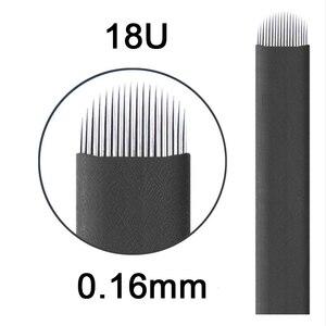 Image 1 - Laminas Tebori Nano 0,16mm 18 forma de U Nano aguja o cuchilla para Microblading Tattoo Needles para maquillaje permanente lápiz de cejas Agulhas