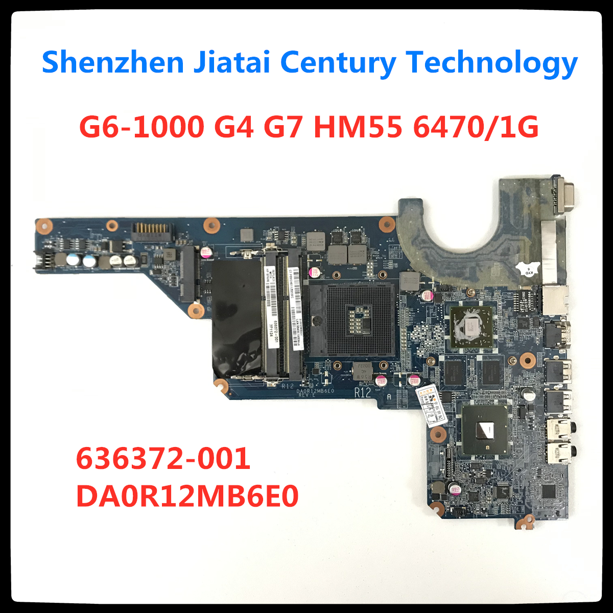 Free Shipping 636372-001 Motherboard For HP Pavilion G6-1000 G4 G7 Laptop Motherboard HM55 6470/1G DA0R12MB6E0 DA0R12MB6E1