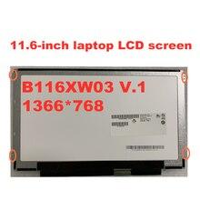 ЖК экран для ноутбука 116 дюйма b116xw03 v1 v0 lp116wh2 tln1