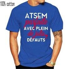 Men T Shirt Atsem Parfaite Avec Plein De Jolis Defauts Women t-shirt