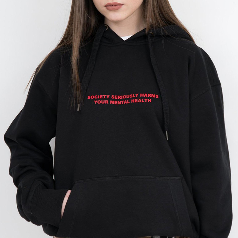 Society Seriously Harms Your Mental Health Black Hoodie Letters Pullover Goth Slogan Funny Women Grunge Art Outfit Drop Ship