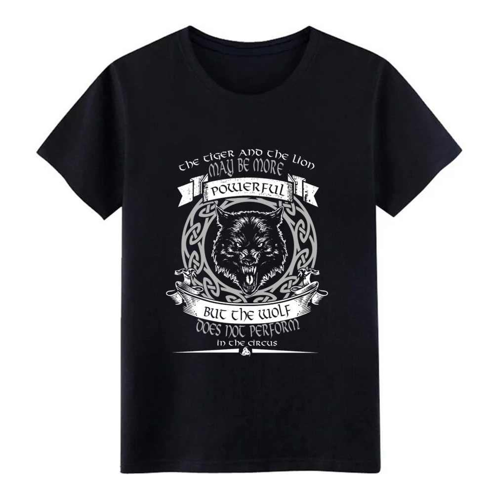 Wolf Of Odin Ne Ver Perform In The Circus T Shirt Designing Short Sleeve O-Neck Family Loose Breathable Summer Natural Shirt
