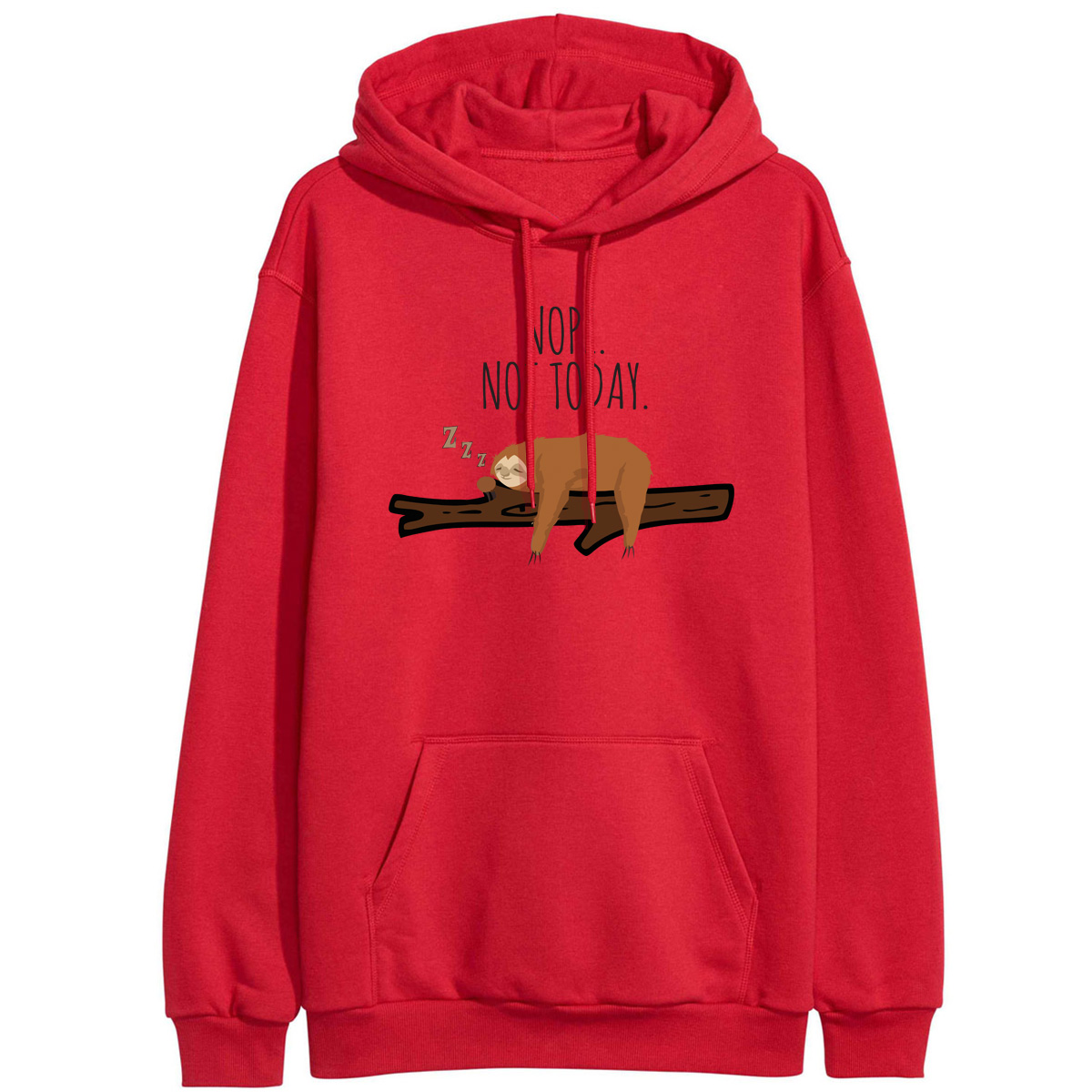 Womens Casual Nope Not Today Pullover Sweatshirt
