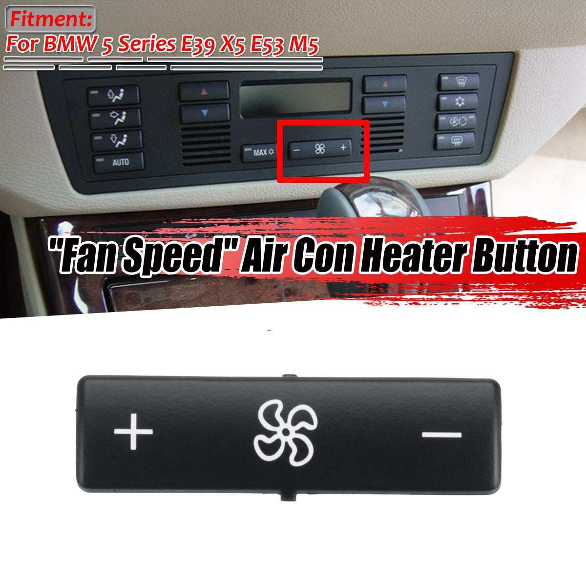 BMW 5 Series E39 X5 E53 Heater Climate Control Switch MAX Button Cap Cover